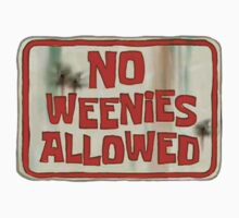 NO WEENIES ALLOWED by katiemarine