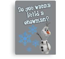 Frozen - Do You Wanna Build A Snowman? Canvas Print