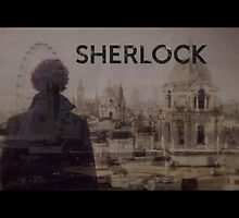 Sherlock  by MsMorirarty
