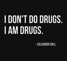 I am drugs by Danyashal