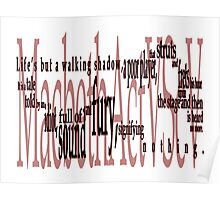 Shakespeare Macbeth Quote : Life's but a Walking Shadow Poster