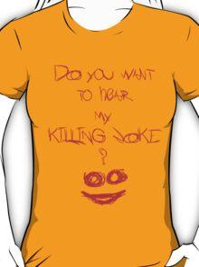 Killing joke 2 T-Shirt