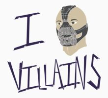 I Bane Villains by SpidercatCreats