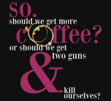 So, should we get more coffee? by Simone Anderson