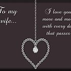 To My Wife Valentine Card by Vickie Emms