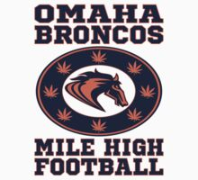 Mile High Football Omaha Broncos T Shirt by xdurango