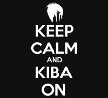 Keep Calm and Kiba On by thedoctor213