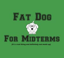 Fat Dog for Midterms by noideascome