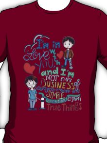 """The Fault In Our Stars (TFIOS) - """"I'm In Love With You..."""" T-Shirt"""