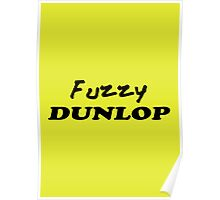 The Wire - Fuzzy Dunlop Poster