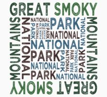 Great Smoky Mountains National Park by Wordy Type