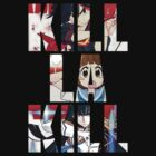 KILL LA KILL by weinerdawg