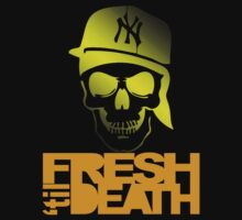 Fresh 'til Death - Yellow by tumblingtshirts