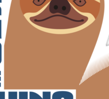 funny lazy sloth live long do nothing Sticker