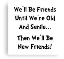 New Friends Canvas Print