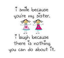 Sister Smile Photographic Print