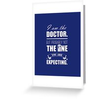 Not the Doctor Who Greeting Card