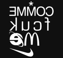 COMME fcuk ME Just Do It (White) by bammydfbb