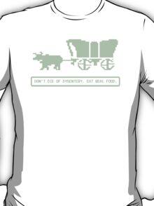 Avoid Dysentery T-Shirt