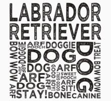 Labrador Retriever by Wordy Type