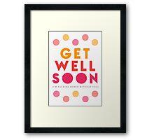 Get Well Soon Card Framed Print