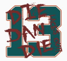 DIE DAN DIE by David Bankston