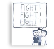 Fight! Kiss! Canvas Print