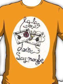La La Love U T-Shirt