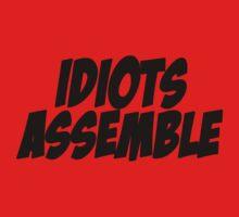 Idiots Assemble by ftskim