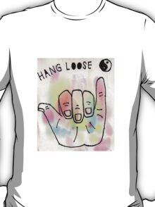 Hang Loose T-Shirt