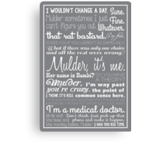 Dana Scully Quotes Canvas Print