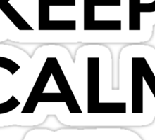Keep calm and climb on Sticker
