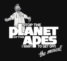 Stop The Planet of the Apes (I Want to Get Off) by inesbot