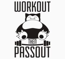 Workout Then Passout by printproxy