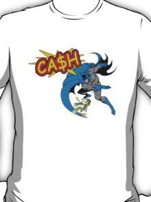 BAT-CA$H T-Shirt