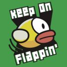 Keep On Flappin' by worldcollider