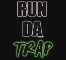 RUN DA TRAP T-Shirt