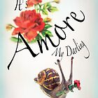 It's Amore My Darling by Carrie Jackson