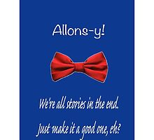 Dr. Who Bowtie & Quote by slightlyskewed