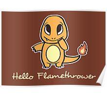 Hello Flamethrower Poster