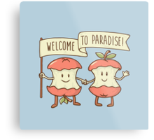 Welcome to paradise Metal Print