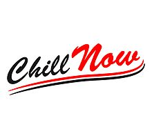 Chill now holiday saying by Style-O-Mat