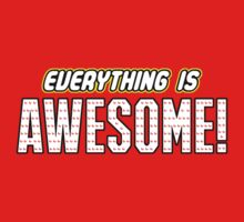 Everything Is Awesome! Lego Movie Shirt by WorkWithMorgan
