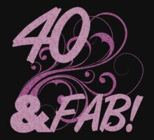 40 And Fabulous Birthday by thepixelgarden