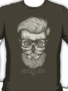 Hipster is Dead II T-Shirt
