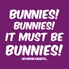 It must be bunnies by Nana Leonti