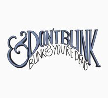 Don't Blink by typelocked