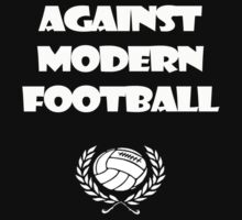 Against Modern Football by Anninos Kyriakou