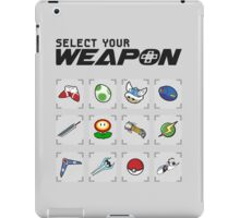 Select Your Weapon iPad Case/Skin