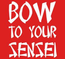 Bow to your sensei t-shirt by sportsfan
